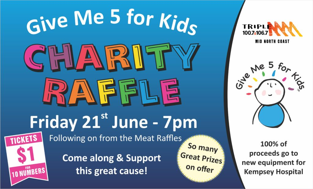 Give Me 5 for Kids Charity Raffle - South West Rocks Country