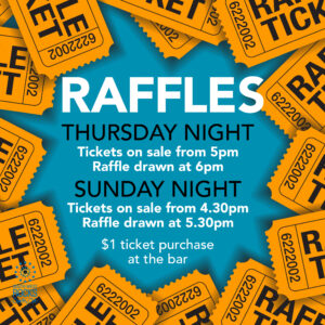Club Raffles Thursday and Sundays
